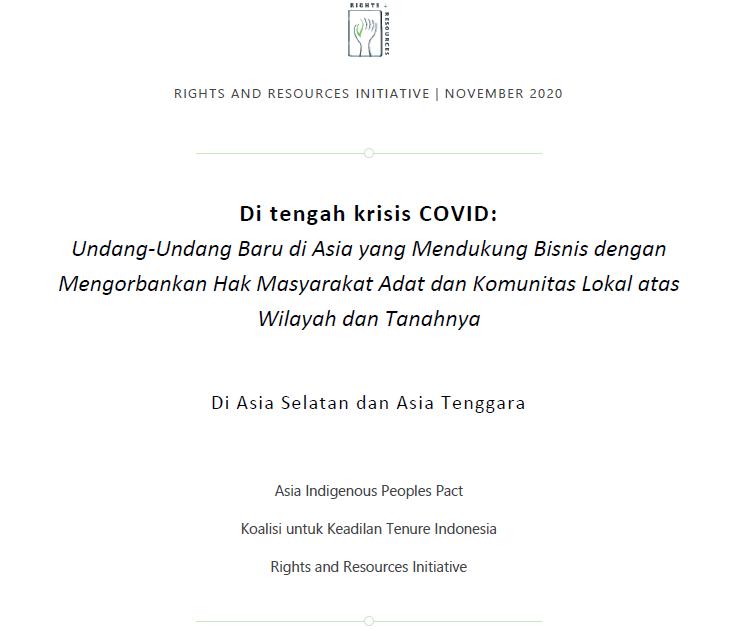 Di Tengah Krisis COVID: Undang-Undang Baru di Asia yang Mendukung Bisnis dengan Mengorbankan Hak Masyarakat Adat dan Komunitas Lokal atas Wilayah dan Tanahnya
