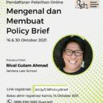 Pembukaan Pendaftaran: Pelatihan Mengenal dan Membuat Policy Brief